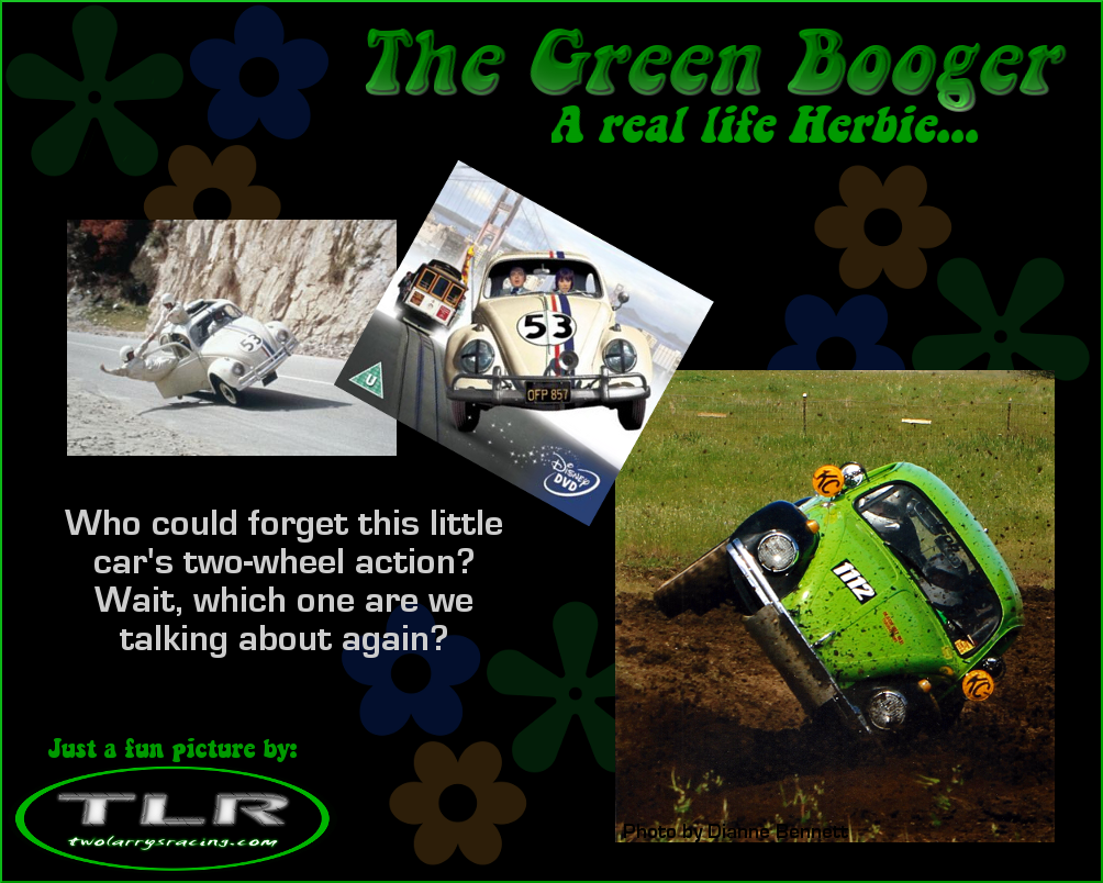 Booger can easily go on two, just like Herbie.