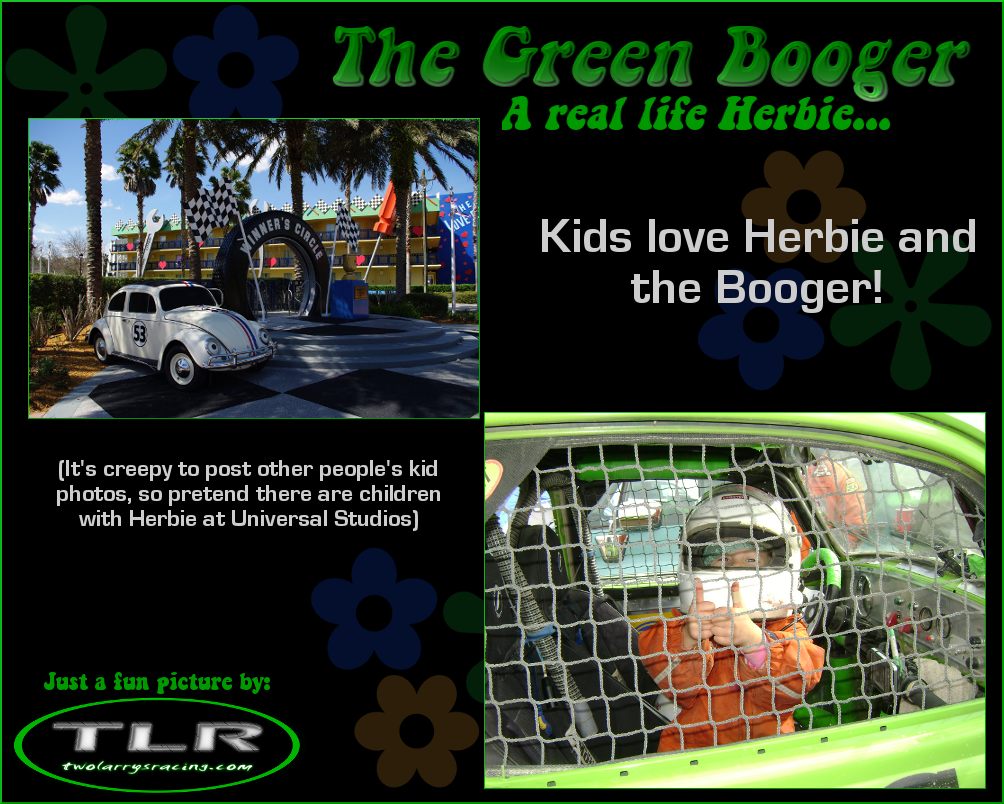 Kids love both classic Herbie and classy 11 Booger.